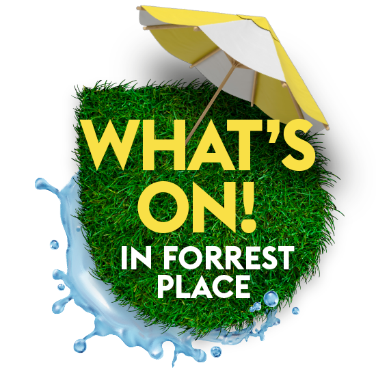 whats on in forrest place